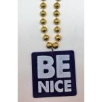 Be Nice Bead
